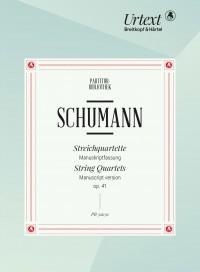 Schumann: String Quartets, op. 41 nos. 1-3 (Study Score)