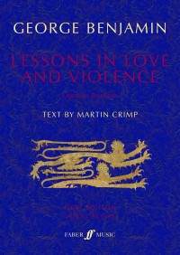 George Benjamin: Lessons in Love and Violence (Vocal Score)