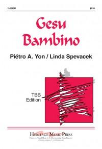 Pietro A. Yon: Gesu Bambino