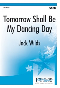 Jack Wilds: Tomorrow Shall Be My Dancing Day