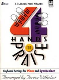 Teresa Wilhelmi: 4 Hands For Praise
