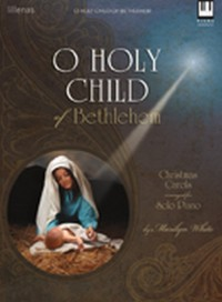 Marilyn White: O Holy Child Of Bethlehem