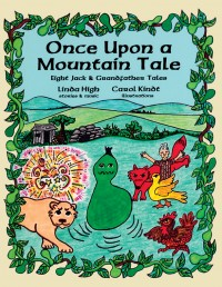 Linda High: Once Upon A Mountain Tale