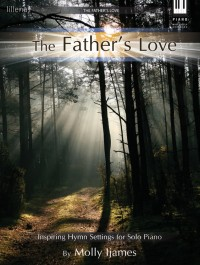 Molly Ijames: The Father's Love