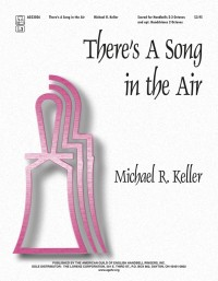 Michael R. Keller: There's A Song In The Air