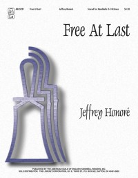 Jeffrey A. Honoré: Free At Last