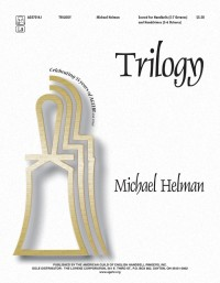 Michael Helman: Trilogy