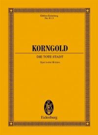 Korngold: Die Tote Stadt (Study Score)