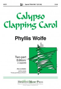 Phyllis Wolfe White: Calypso Clapping Carol
