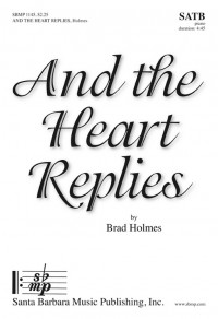 Brad Holmes: And The Heart Replies