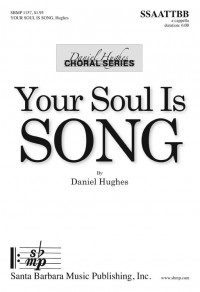 Daniel Hughes: Your Soul Is Song