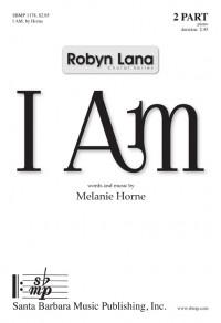 Melanie Horne: I Am