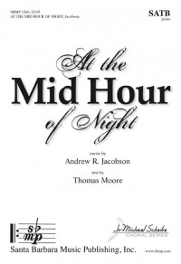 Andrew R. Jacobson: At The Mid Hour Of Night