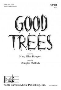 Mary Ellen Haupert: Good Trees