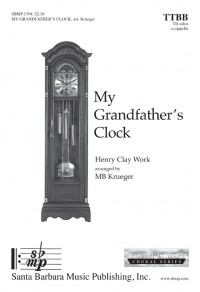 Henry Clay Work: My Grandfather's Clock