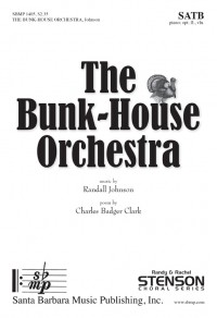 Randall Johnson: The Bunk-House Orchestra