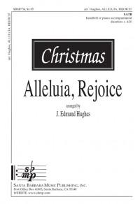 J. Edmund Hughes: Alleluia, Rejoice!