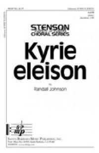 Randall Johnson: Kyrie Eleison