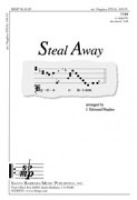 J. Edmund Hughes: Steal Away