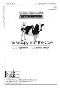 Randall Johnson: The Guppy and The Cow