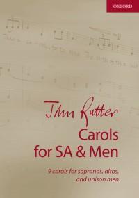 John Rutter: Carols for SA and Men