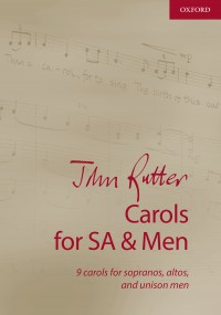 John Rutter: Carols for SA and Men