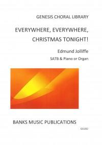 Jolliffe: Everywhere, Everwhere, Christmas Tonight!