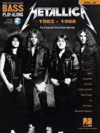 Metallica: 1983-1988 - Bass Play-Along Volume 21