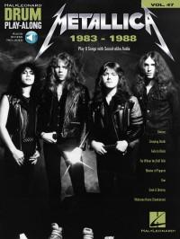 Metallica: 1983-1988 - Drum Play-Along Volume 47
