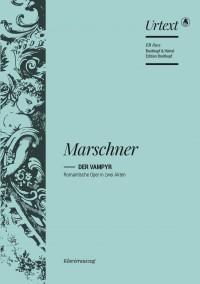 Heinrich Marschner: Der Vampyr