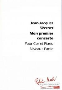 Jean Jacques Werner: Mon 1er Concerto