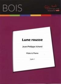 Jean Philippe Ichard: Lune Rousse