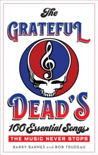 The Grateful Dead's 100 Essential Songs