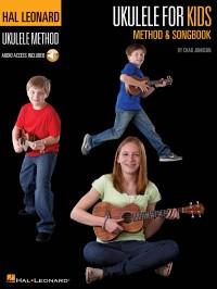 Chad Johnson: Ukulele For Kids Method & Songbook