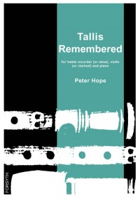 Peter Hope: Tallis Remembered