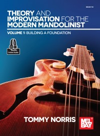 Tommy Norris: Theory and Improvisation for the Modern Mandolinist, Volume 1