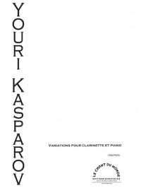 Yuri Kasparov: Variations Pour Clarinette Et Piano