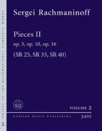 Rachmaninoff, S W: Pieces II op. 3, op. 10, op. 16 SR 25, SR 33, SR 40