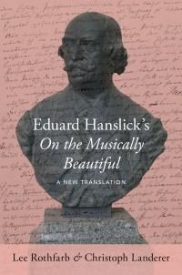 Eduard Hanslick's On the Musically Beautiful
