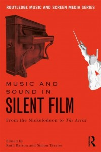 Music and Sound in Silent Film