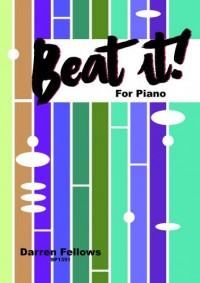 Darren Fellows: Beat It! for Piano