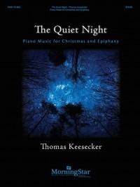 Thomas Keesecker: The Quiet Night