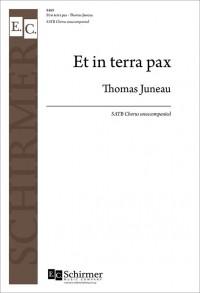 Thomas Juneau: Et in terra pax