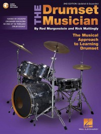 Rod Morgenstein_Rick Mattingly: The Drumset Musician - 2nd Edition