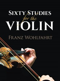 Sixty Studies for the Violin