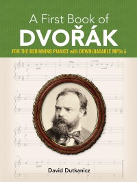 A First Book of Dvořák (Piano)