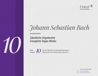 Bach, JS: Complete Organ Works Volume 10