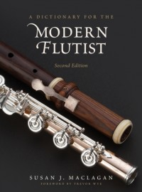 Dictionary for the Modern Flutist, A