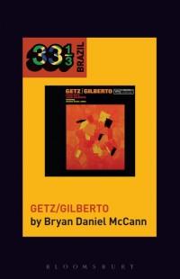 Joao Gilberto and Stan Getz's Getz/Gilberto