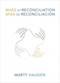 Marly Haugen: Mass Of Reconciliation